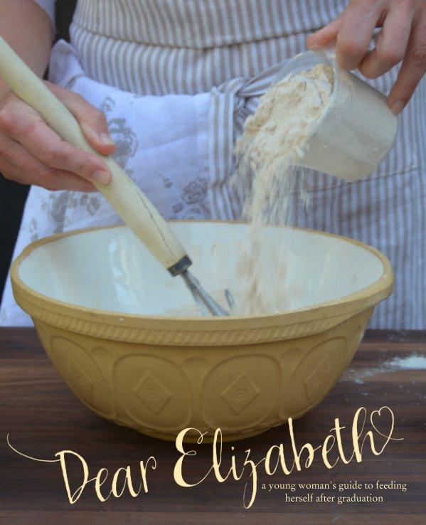 View Dear Elizabeth...(hardcover gift edition) by Deborah LeMoine