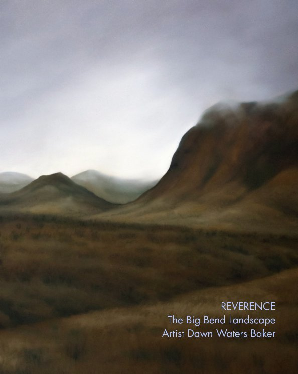 View Reverence by Dawn Waters Baker
