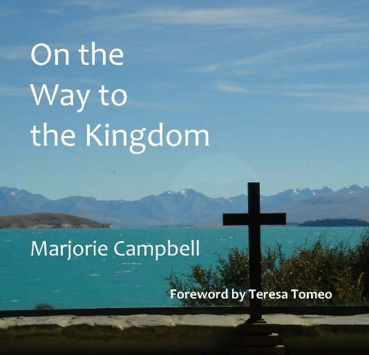 View On the Way to the Kingdom by Marjorie Campbell