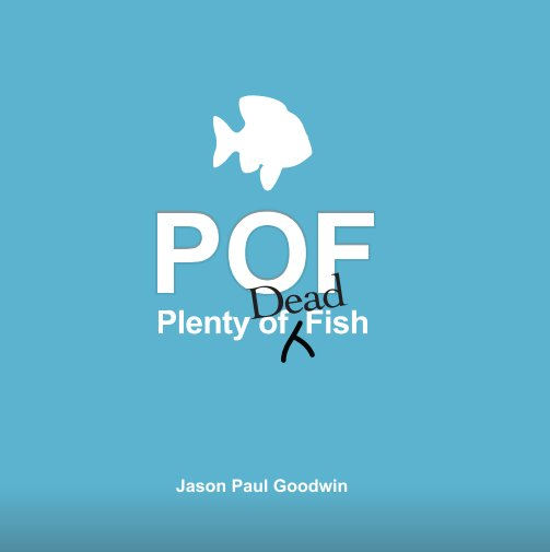 View Plenty of Dead Fish by Jason Paul Goodwin