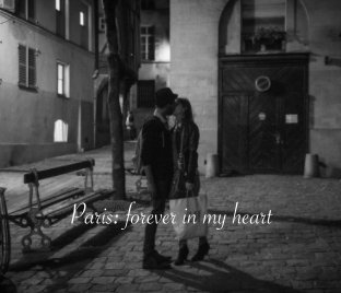 Paris:forever in my heart book cover