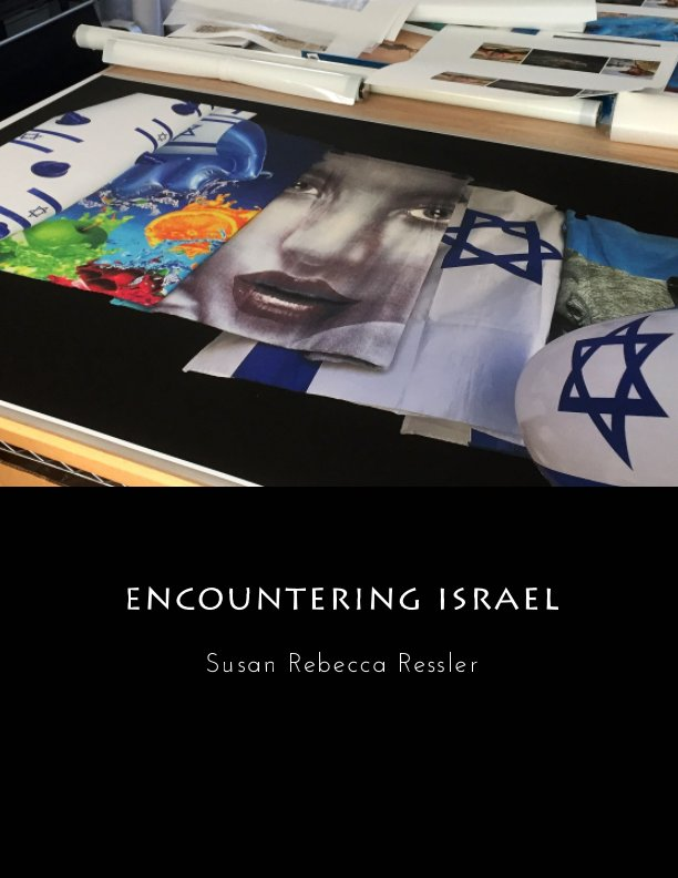 View Encountering Israel by Susan Rebecca Ressler