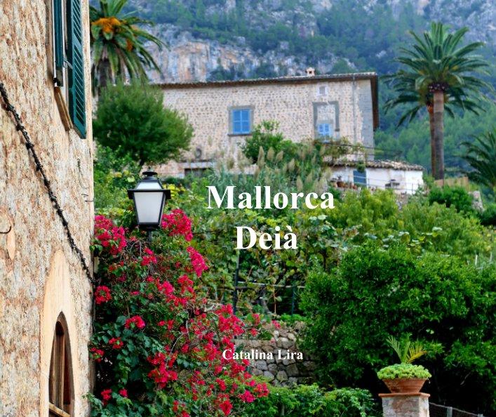 Bekijk Mallorca  Deià op Catalina Lira