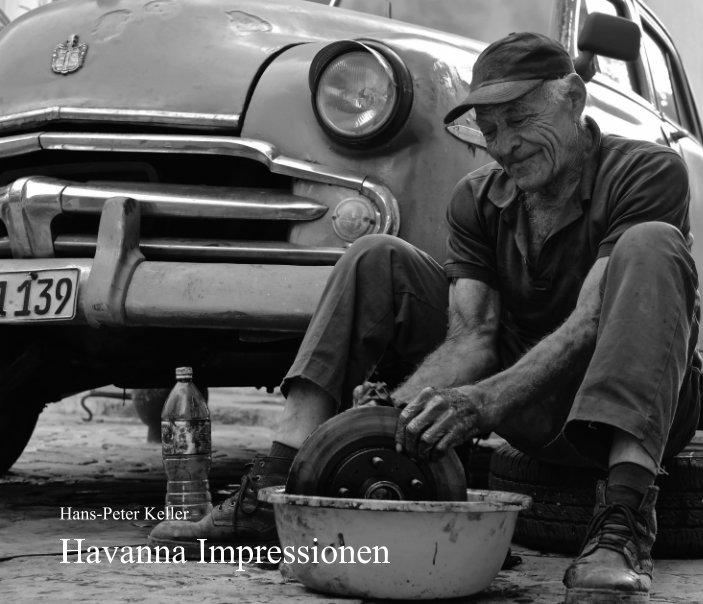 Havanna Impressionen nach Hans-Peter Keller anzeigen