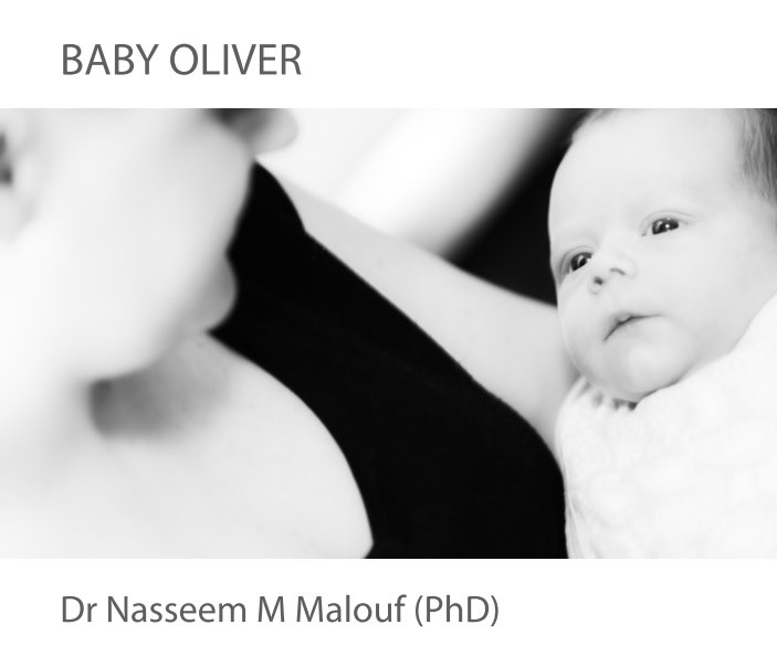 View Baby Oliver by Dr Nasseem M Malouf (PhD)