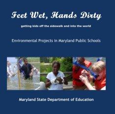 Feet Wet, Hands Dirty book cover