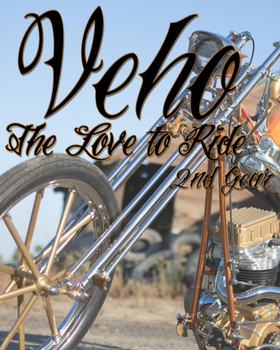 View Veho: The Love to Ride  2nd Gear by Johnathon Martin
