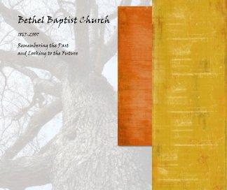 Bethel Baptist Church book cover