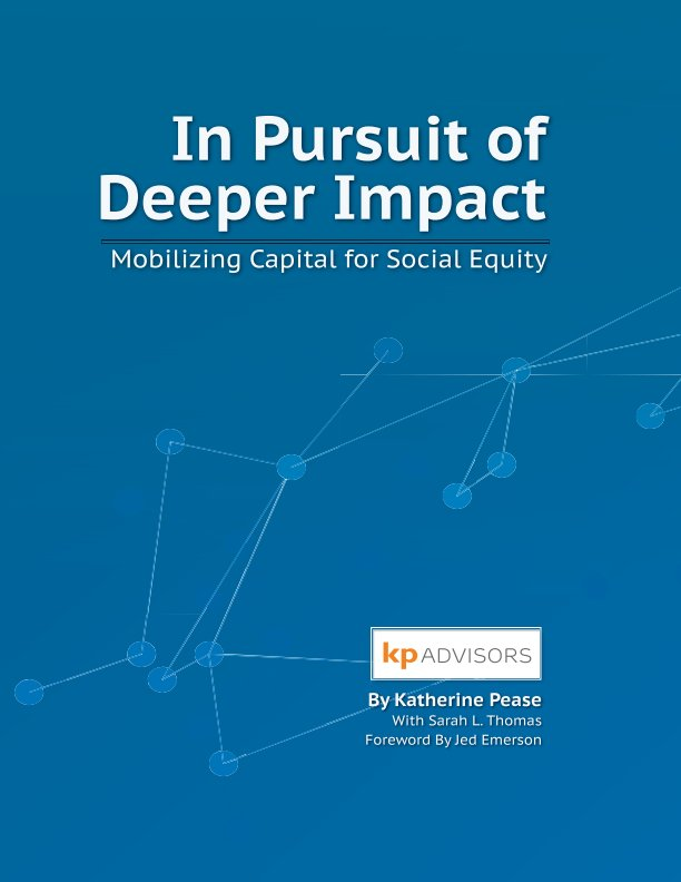View In Pursuit Of Deeper Impact by KP Advisors