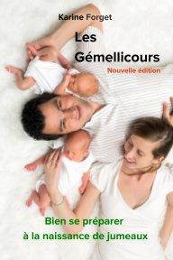 Les Gémellicours; nouvelle édition book cover