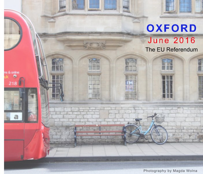 View Oxford  June 2016 by Blurb, Magda Wolna