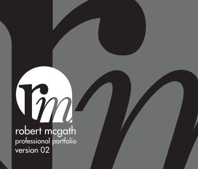 Robert Mcgath Professional Portfolio book cover