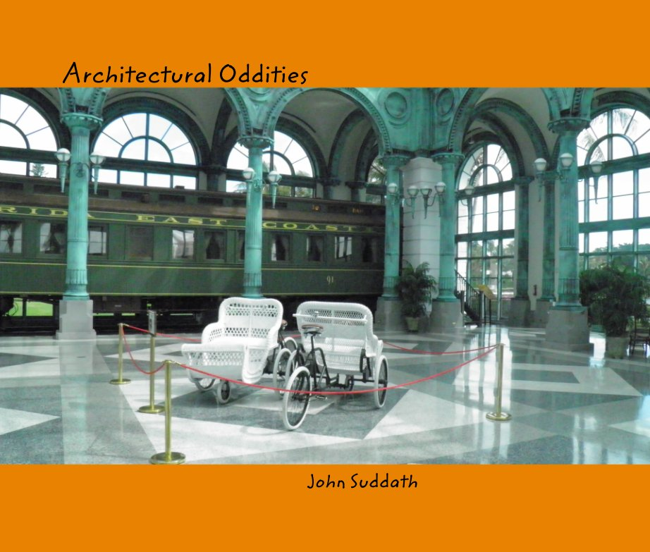 View Architectural Oddities by John Suddath