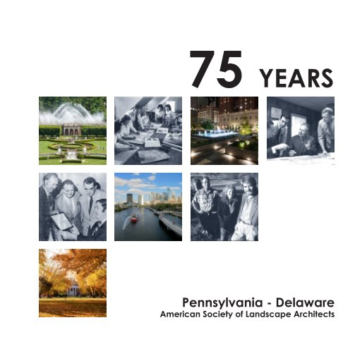 View 75 Years by PA-DE American Society of Landscape Architects