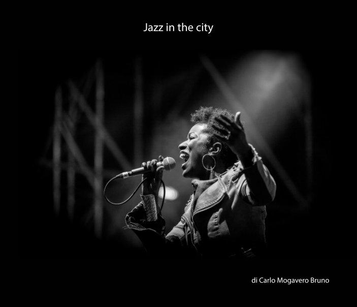 Visualizza Jazz in the city (v2) di carlo mogavero