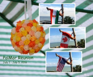 PalMor Reunion July 1 - July 5, 2016 book cover
