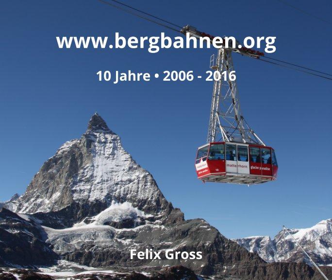 www.bergbahnen.org nach Felix Gross anzeigen