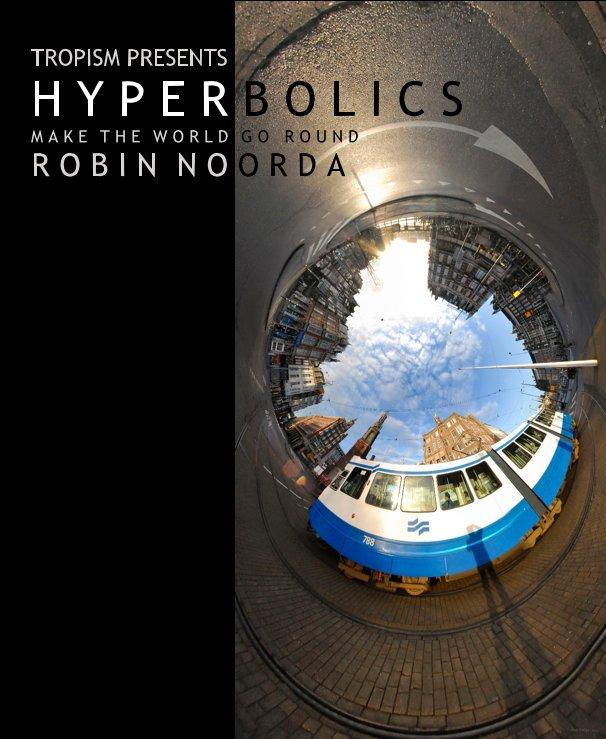 Ver HYPERBOLICS por Robin Noorda