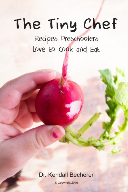 View The Tiny Chef by Dr. Kendall Becherer