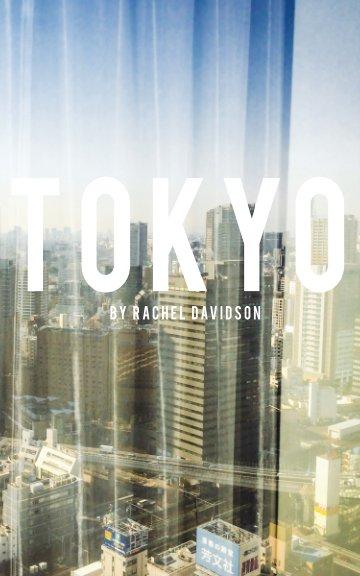 View Tokyo by Rachel Davidson