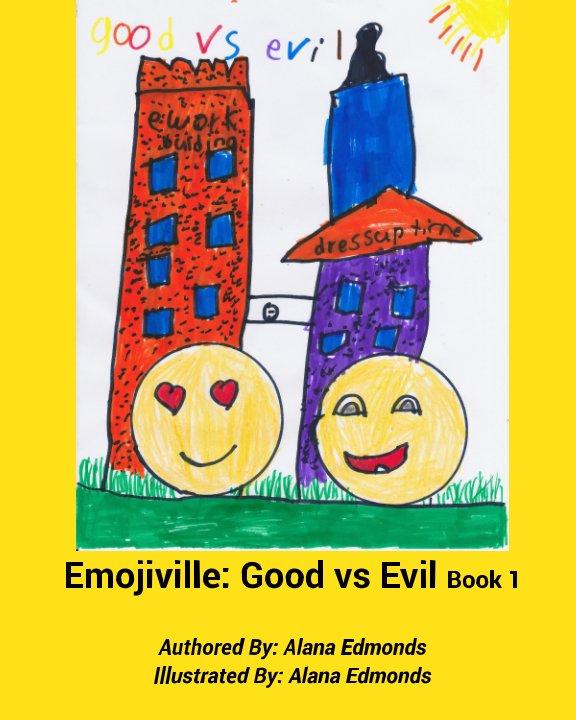 View Emojiville: Good vs Evil by Alana Edmonds