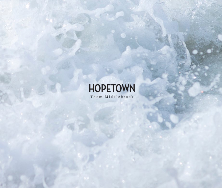 View Hopetown by Thom Middlebrook