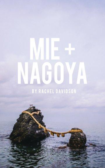 Ver Mie + Nagoya por Rachel Davidson