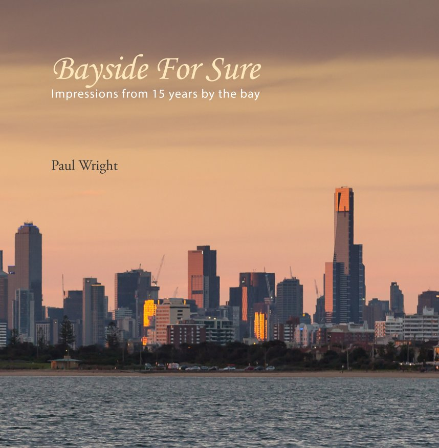 View Bayside For Sure by Paul Wright