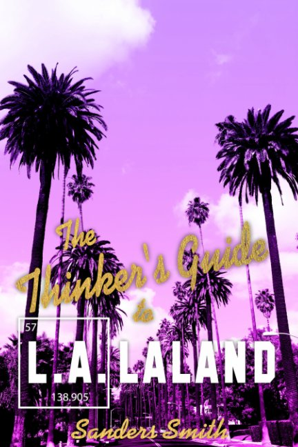 View The Thinker's Guide to L.A.laland by Sanders Smith