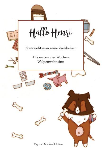 Hallo Henri - Heft 1 nach Yvy Kaz anzeigen