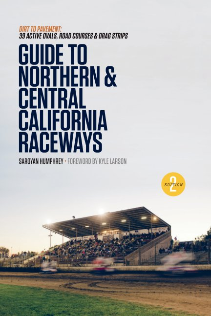 Bekijk Guide to Northern & Central California Raceways op Saroyan Humphrey