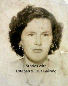 Stories with Esteban and Cruz Galindo book cover