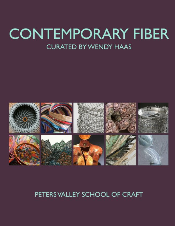 View Contemporary Fiber by Peters Valley School of Craft
