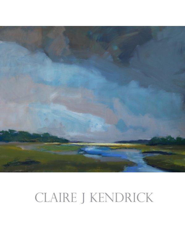 View CJK Landscape Series by Claire J. Kendrick