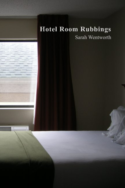 View Hotel Room Rubbings by Sarah Wentworth