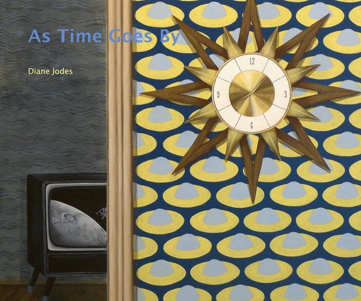 As Time Goes By nach Diane Jodes anzeigen