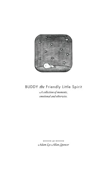 View Buddy the Friendly Little Spirit by Adam Lee Allan-Spencer