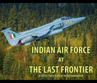 Indian Air Force in the Last Frontier book cover