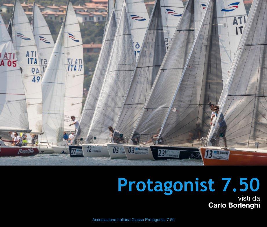 Visualizza Protagonist 7.50 di Carlo Borlenghi, Ass. Italiana Classe Protagonist 7.50