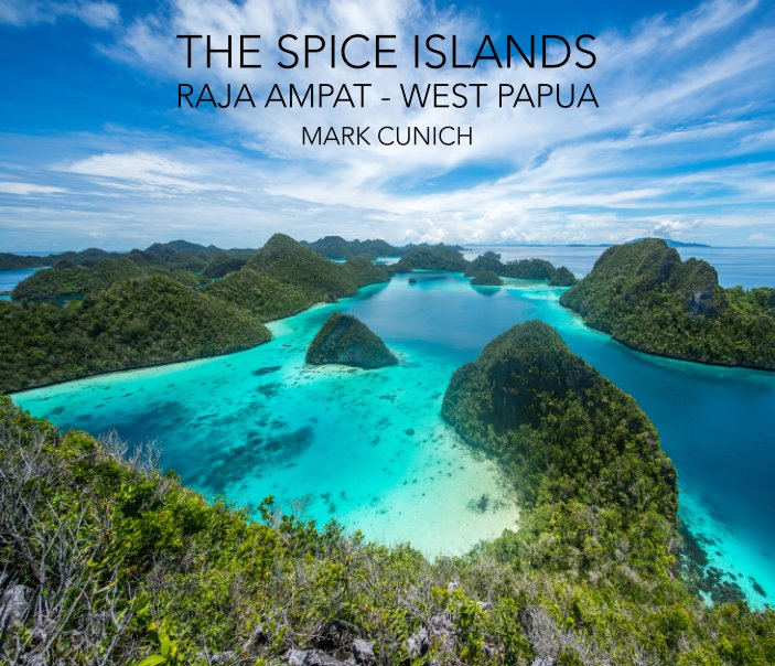 View The Spice Islands by Mark Cunich