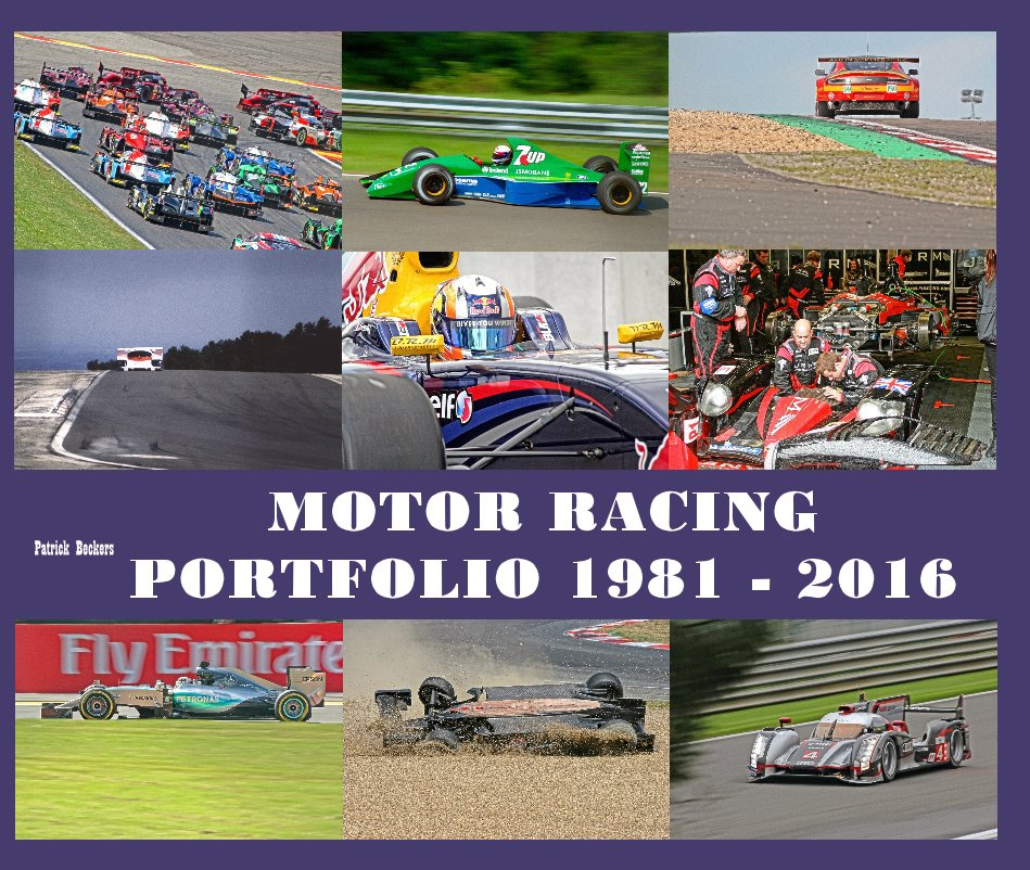 View Motor Racing Portfolio 1981 - 2016 by Patrick Beckers