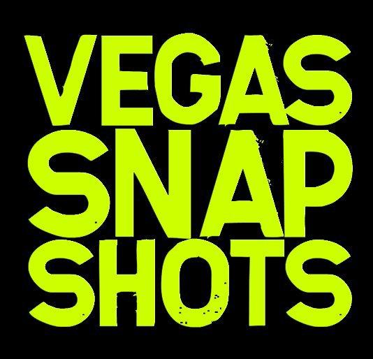 View Vegas Snapshots by Luke Fandrich