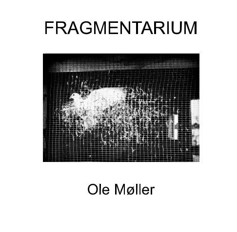 View Fragmentarium by Ole Møller