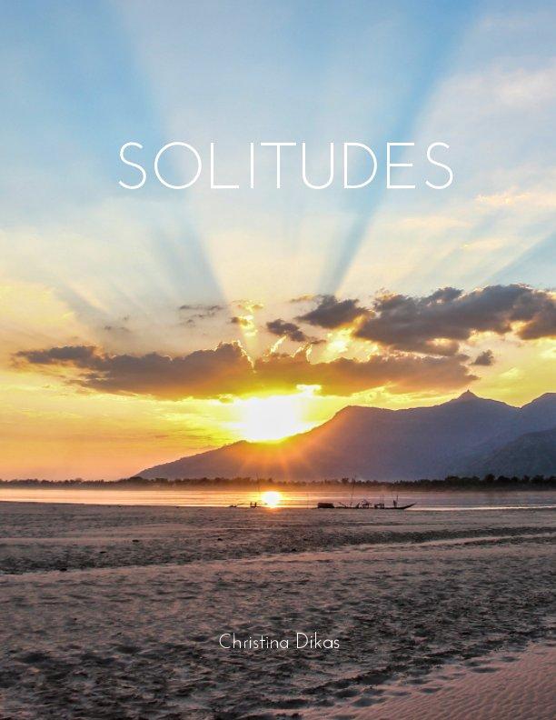 View Solitudes by Christina Dikas