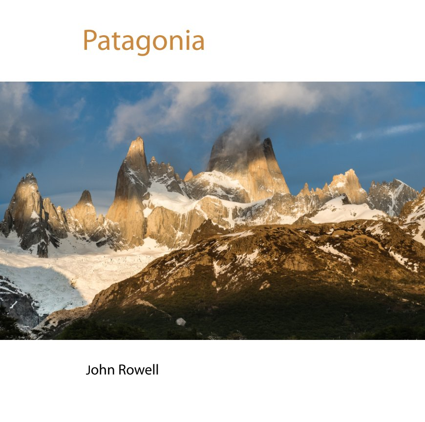 View Patagonia by John Rowell