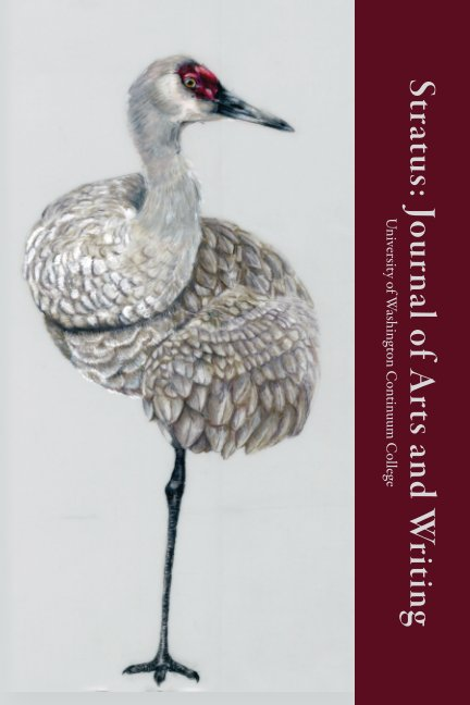 View Stratus: Journal of Art and Writing by University of Washington Continuum College