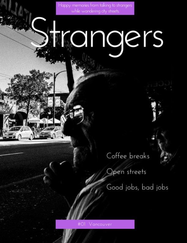 View Strangers Magazine by Andy Boenau