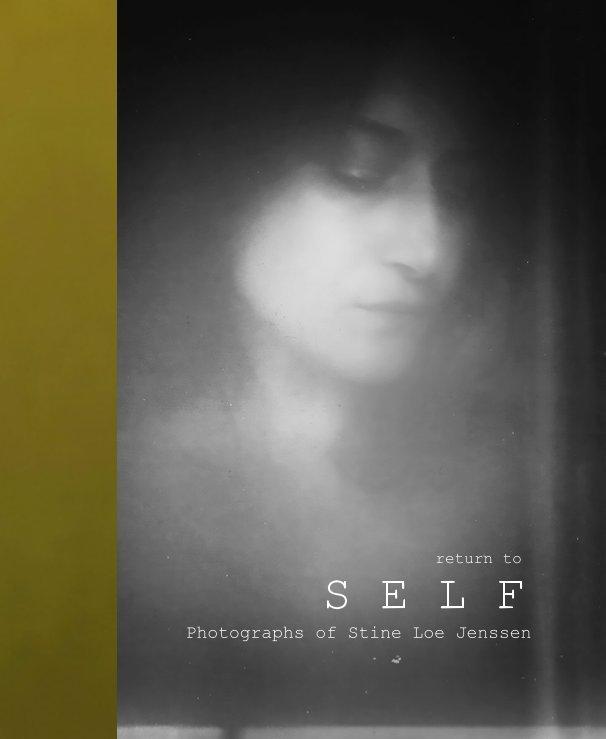 View return to SELF by Stine Loe Jenssen