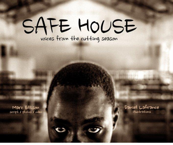 View Safe House by Marc Ellison & Daniel Lafrance