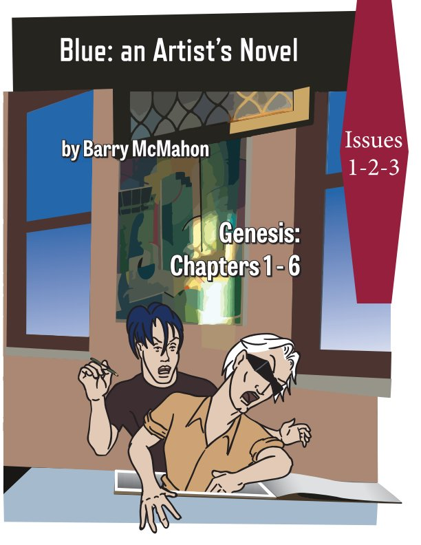 View Blue: an Artist's Novel Issues 1-3 by Barry McMahon